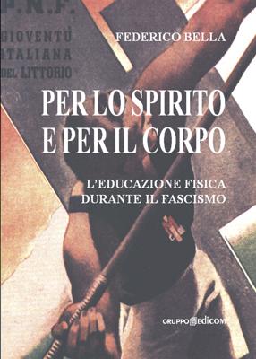 """Federico Bella """"Per lo spirito e per il corpo"""""""